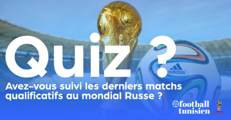 Avez-vous suivi les matchs qualificatifs au mondial Russe du Weekend ?